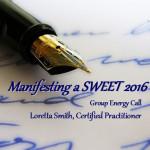 Manifesting a Sweet 2016